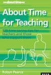 About Time for Teaching by Robyn Pearce